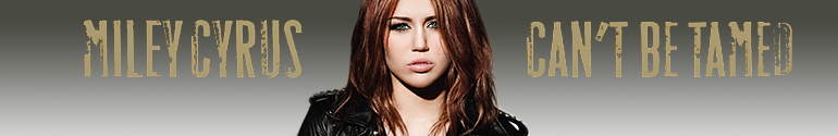 miley cyrus can't be tamed